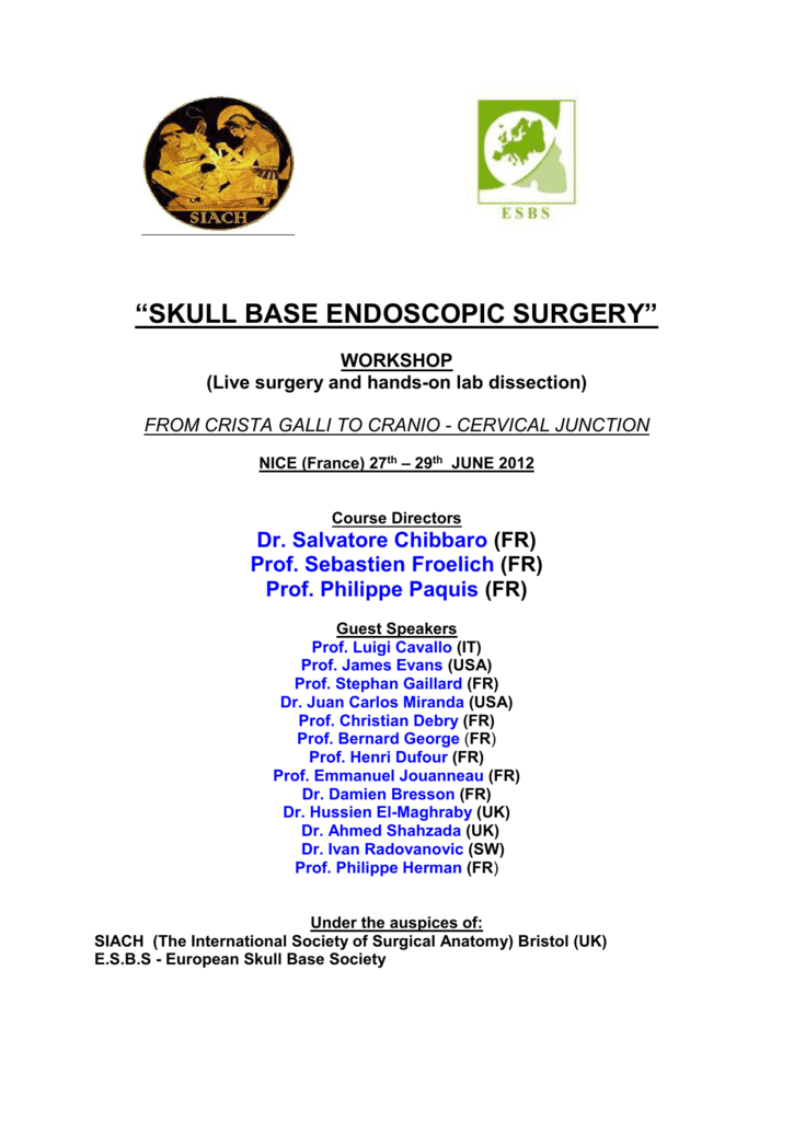 Skull Base Endoscopic Surgery Workshop Live