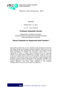 Novel Catalysis by Supported Gold Clusters