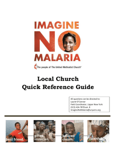 1 1 Imagine No Malaria - Overview Imagine No Malaria is a $75