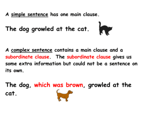 A simple sentence has one main clause