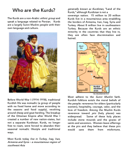 The Kurds are a non-Arabic ethnic group and speak a
