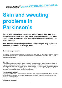 Skin and sweating problems in Parkinson`s