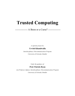 Trusted Computing: - Silicon Flatirons
