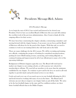 Presidents Message-Rick Adams 2014 President`s Message As we