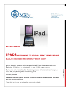 Saint Mary Early Childhood Center Dear parents! IPads are coming