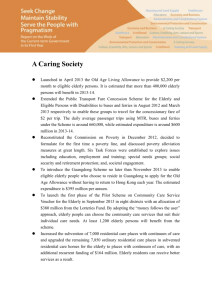 A Caring Society Launched in April 2013 the Old Age Living
