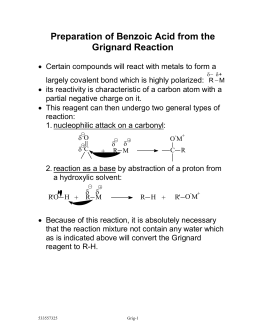 grignard synthesis benzoic acid error Chm230 carbonation of a grignard - preparation of benzoic acid introduction the grignard is one of the most versatile reactions in organic chemistry.
