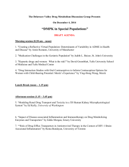 The Delaware Valley Drug Metabolism Discussion Group Presents