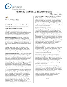 PRIMARY MONTHLY TEAM UPDATE November 2011 Notes & Info