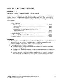 end of chapter problem managerial accounting 4 4a 4a, 5a 2b, 3b, 4b, 5b 2-2 assignment characteristics table problem number description difficulty  study objectives and end-of-chapter exercises and problems study objectiveknowledge comprehension application analysis synthesis  an account is an accounting record of a specific asset, liability,.