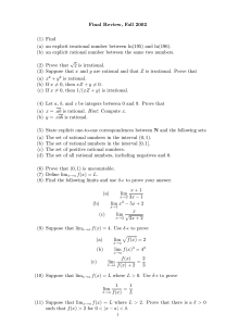 Final Review, Fall 2002 (1) Find (a) an explicit irrational number