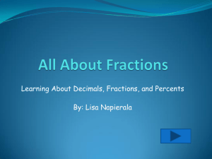 Learning About Decimals, Fractions, and Percents By