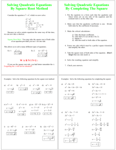 Solving Quadratic Equations By Square Root Method By