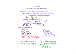 Polynomials Using the Distributive Property 3m2n(2m2 - 7mn