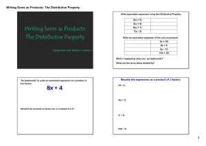 Writing Sums as Products: The Distributive Property