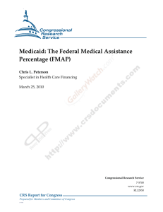 The Federal Medical Assistance Percentage (FMAP)