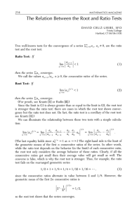 The Relation Between the Root and Ratio Tests