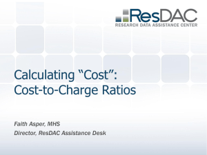 "Calculating ""Cost"": Cost-to-Charge Ratios"