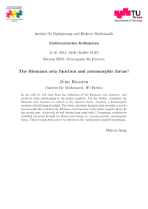 The Riemann zeta function and automorphic forms? Jürg Kramer