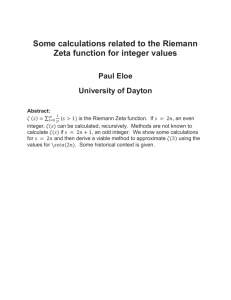 Some calculations related to the Riemann Zeta function for integer