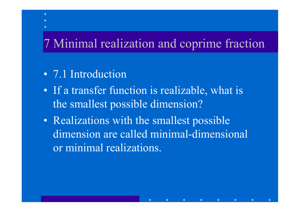 7 Minimal Realization And Coprime Fraction
