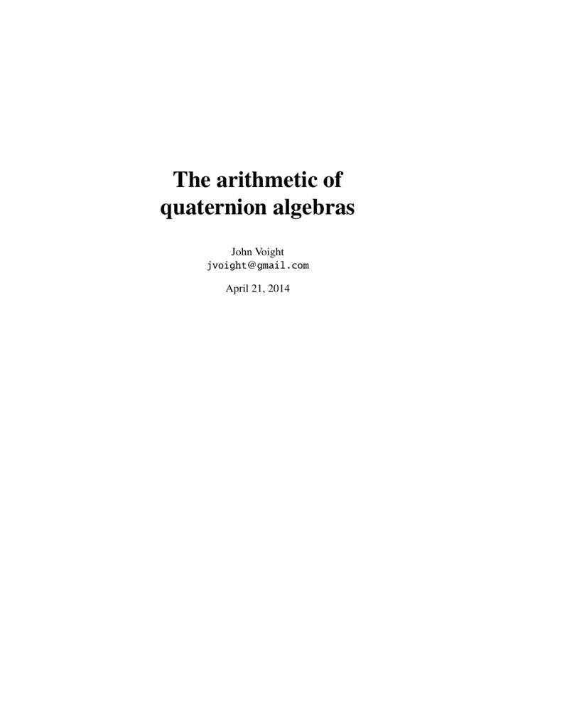 The Arithmetic Of Quaternion Algebras