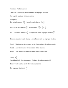 Fractions - An Introduction Objective 3: Changing mixed numbers to