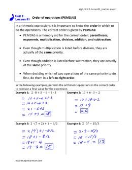 Order of operations (PEMDAS) In arithmetic expressions it is