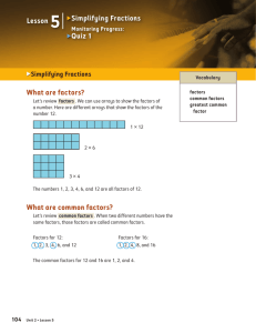 What are factors? What are common factors? Simplifying Fractions