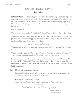 MATH 108 – REVIEW TOPIC 4 Factoring Introduction. Factoring is a