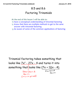 8.5 and 8.6 Factoring Trinomials.notebook