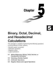Chapter 5 Binary, Octal, Decimal, and Hexadecimal