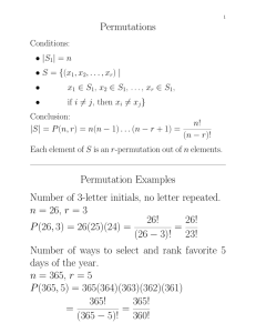 Permutations, Combinations, Binomials