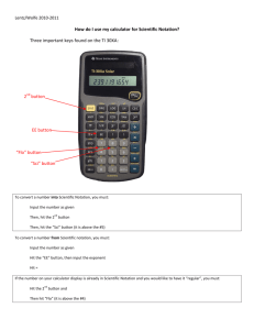 How do I use my calculator for Scientific Notation? Three important
