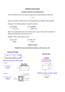 National 5 Course Notes Scientific Notation (or Standard Form) This