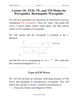 Lecture 10: TEM, TE, and TM Modes for Waveguides. Rectangular