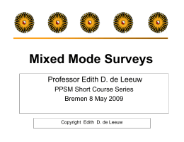Mixed Mode Surveys - on Edith de Leeuw`s homepage!