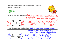 Do you need a common denominator to add or subtract fractions?