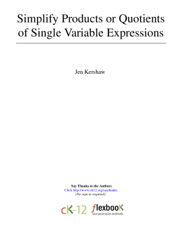 Simplify Products or Quotients of Single Variable Expressions
