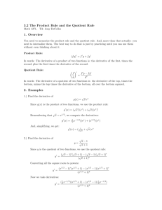 3.2 The Product Rule and the Quotient Rule 1. Overview 2. Examples