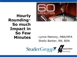 RESULTS: The Impact of Hourly Rounding