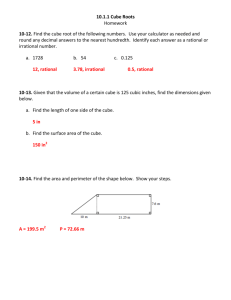 10.1.1 Cube Roots Homework 10-12. Find the cube root of the