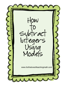How to Subtract Integers Using Models