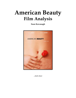 an introduction to the analysis of american beauty In life as an american or an immigrant coming to america, most of the population  works or strives to achieve the american dream the american dream is.