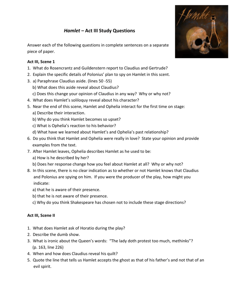 hamlet study guide act 4 with answers essay Hamlet-study-guide literature  hamlet act 4 questions answer key 1  reveal hamlet s lover b how does act 4 end a king receives a third letter c gertrude.