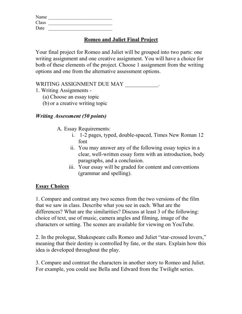 "romeo and juliet essay topics Macdonnell topics: 1 in the prologue, romeo and juliet are described as ""star-crossed lovers"" and reference is made to their ""death-marked love."