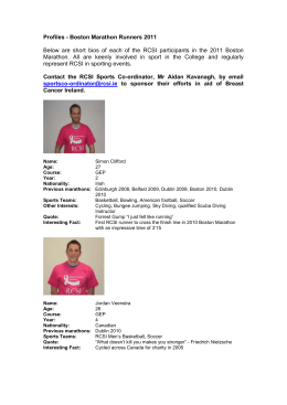 Profiles - Boston Marathon Runners 2011 Below are short bios of