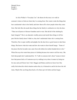 How Do I Write A Thesis Statement For An Essay In Alice Walkers Everyday Use The Theme For The Story Is To Walk In How To Write An Essay Thesis also How To Start A Synthesis Essay Everyday Use Thesis Statement Practice Writing A Proposal Essay