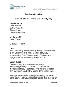 In Celebration of White Cane Safety Day Transcript