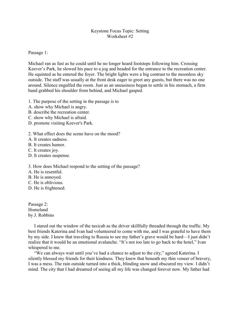 Keystone Focus Topic: Setting Worksheet #2 Passage 1: Michael